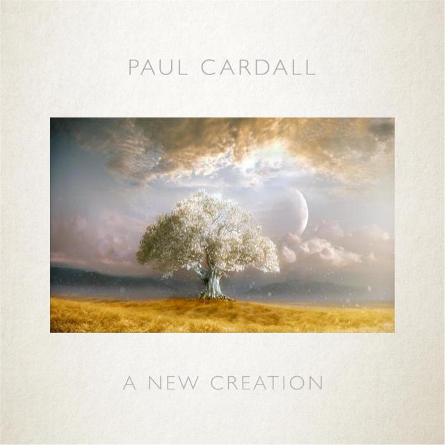 O Nouă Creație - Paul Cardall